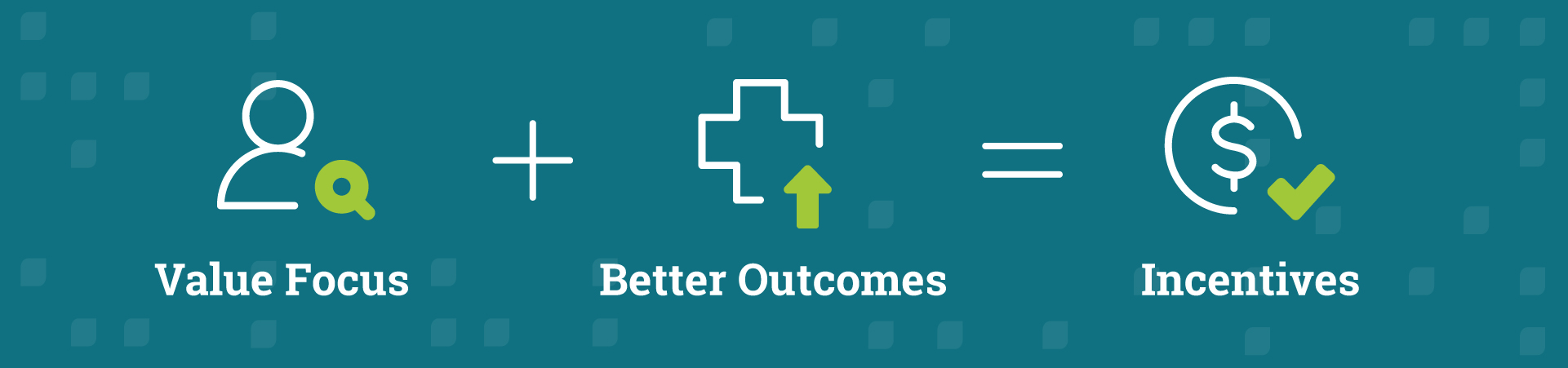value-focus-better-outcomes-incentives_illustration